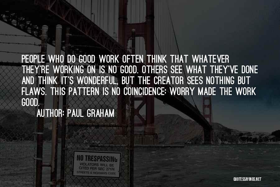 Paul Graham Quotes 987032