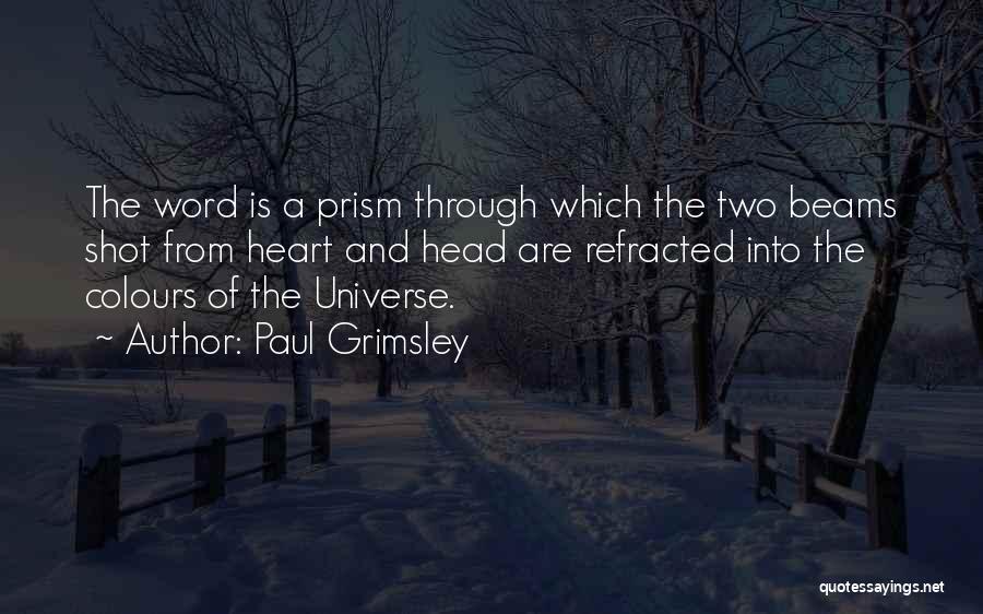 Paul Grimsley Quotes 249558