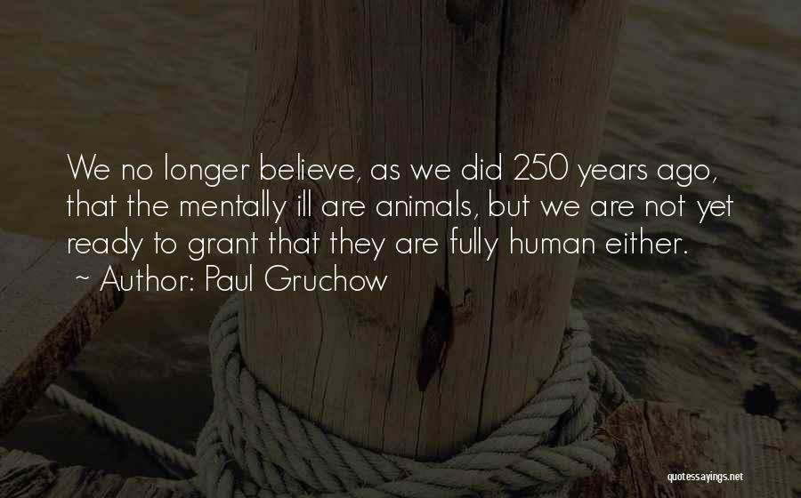 Paul Gruchow Quotes 607138