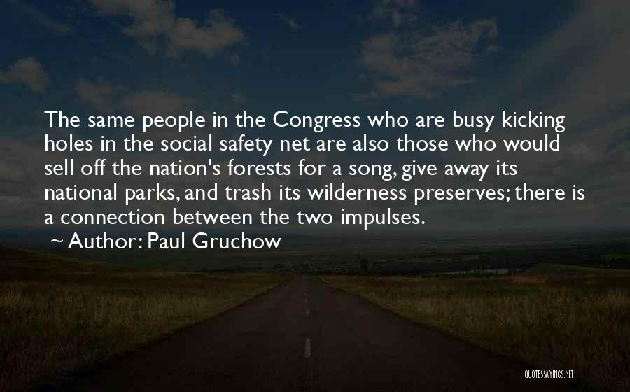 Paul Gruchow Quotes 685528