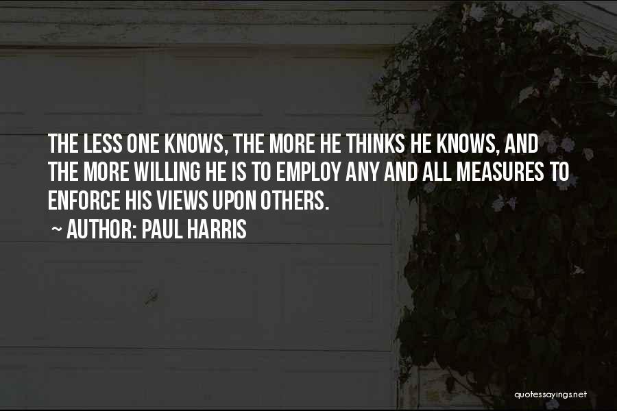 Paul Harris Quotes 1477939