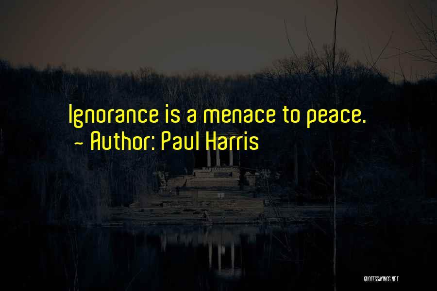 Paul Harris Quotes 1662298