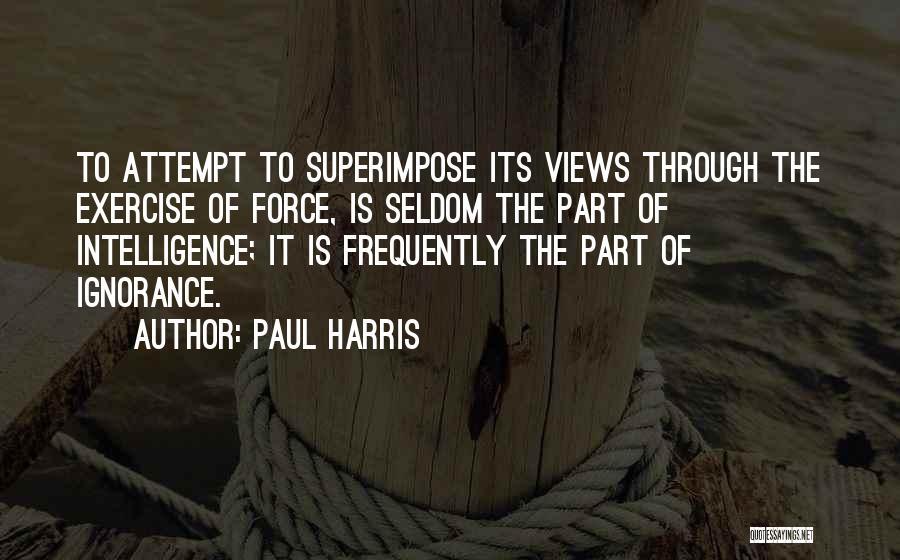 Paul Harris Quotes 1895247