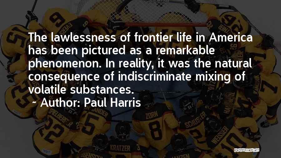 Paul Harris Quotes 2163589