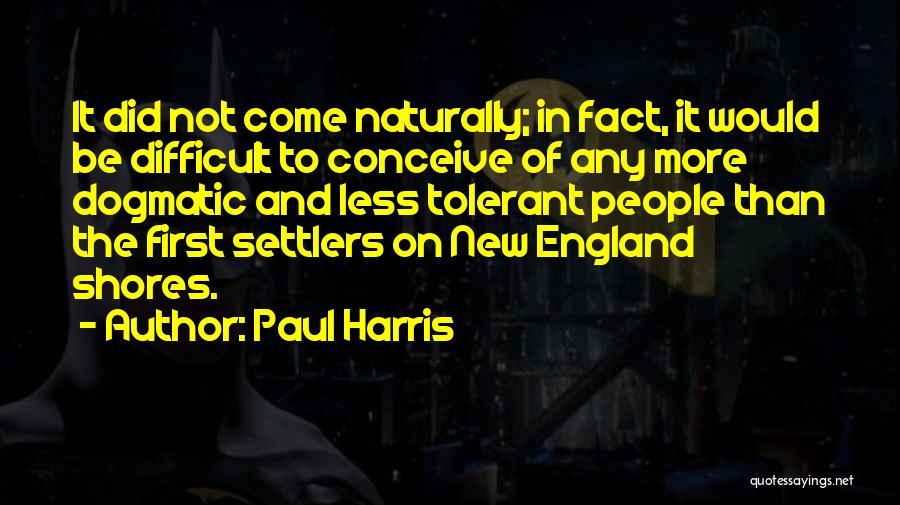 Paul Harris Quotes 461508