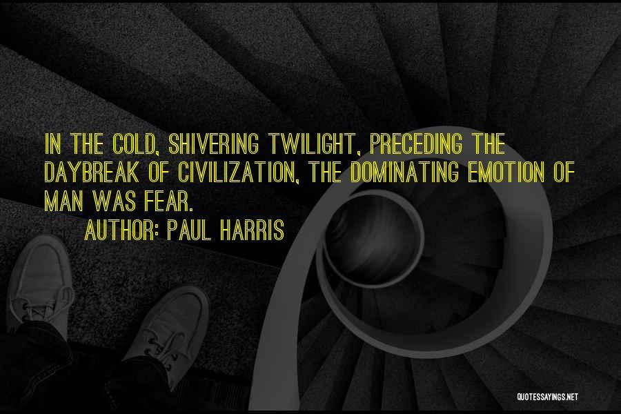 Paul Harris Quotes 698162