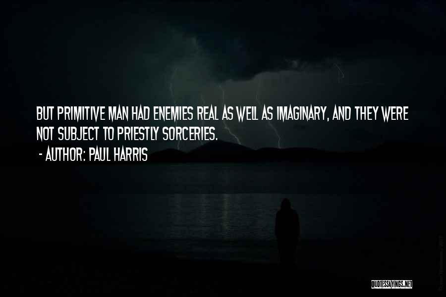 Paul Harris Quotes 735761