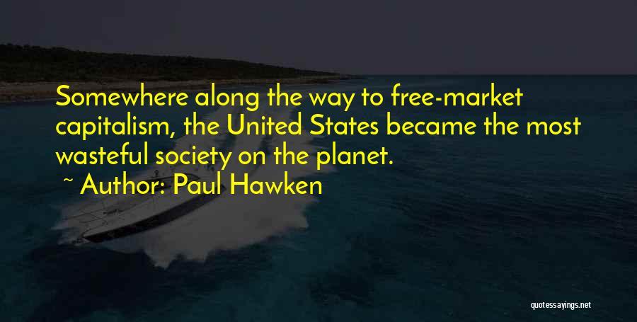 Paul Hawken Quotes 1004875