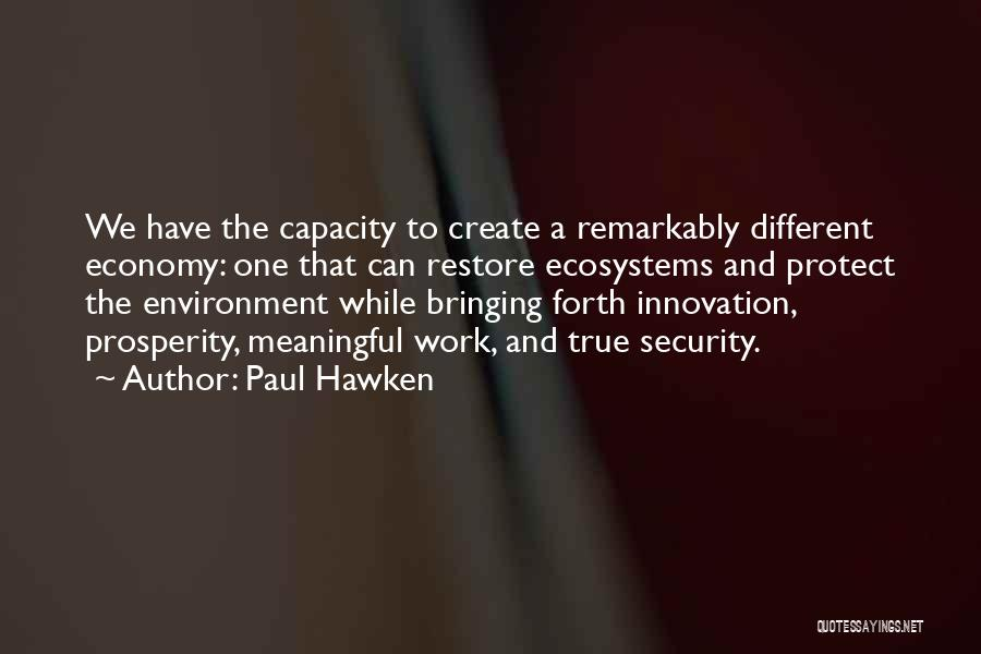 Paul Hawken Quotes 1028078