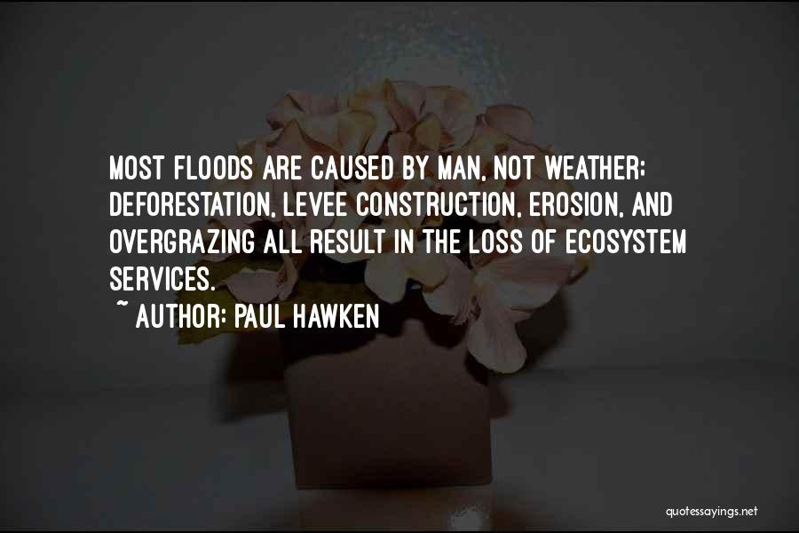 Paul Hawken Quotes 1028120