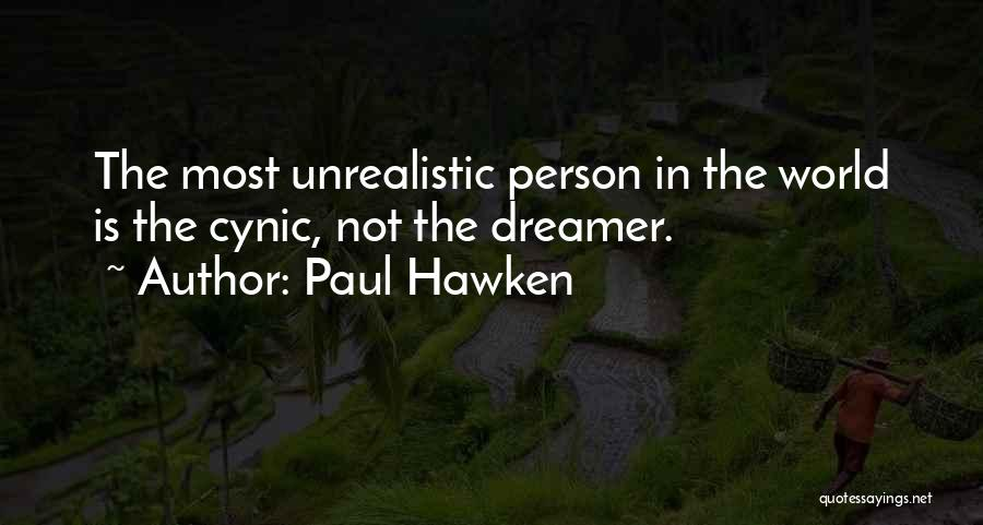 Paul Hawken Quotes 1089776
