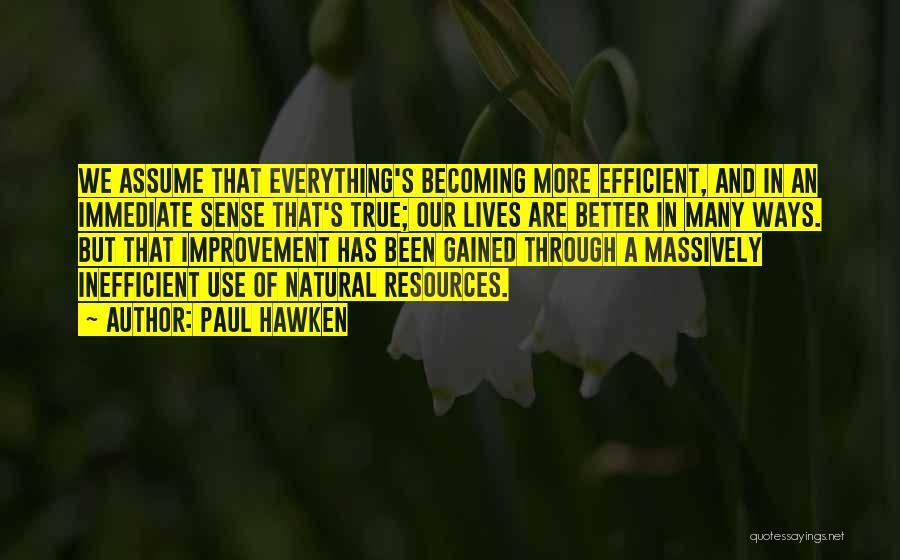 Paul Hawken Quotes 1147653