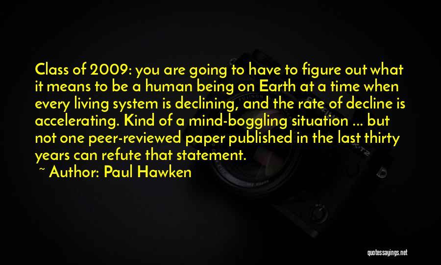 Paul Hawken Quotes 1153227