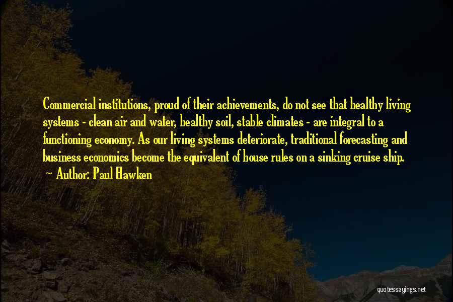Paul Hawken Quotes 1183455