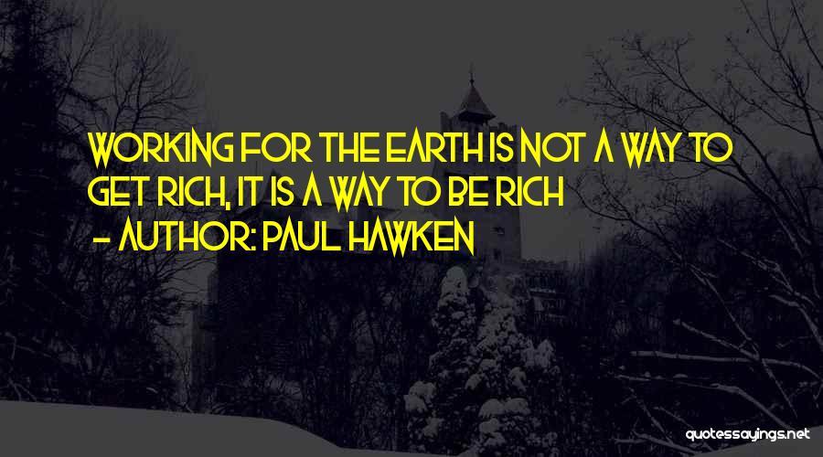 Paul Hawken Quotes 118461