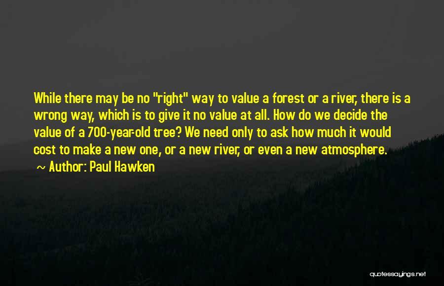 Paul Hawken Quotes 1318241