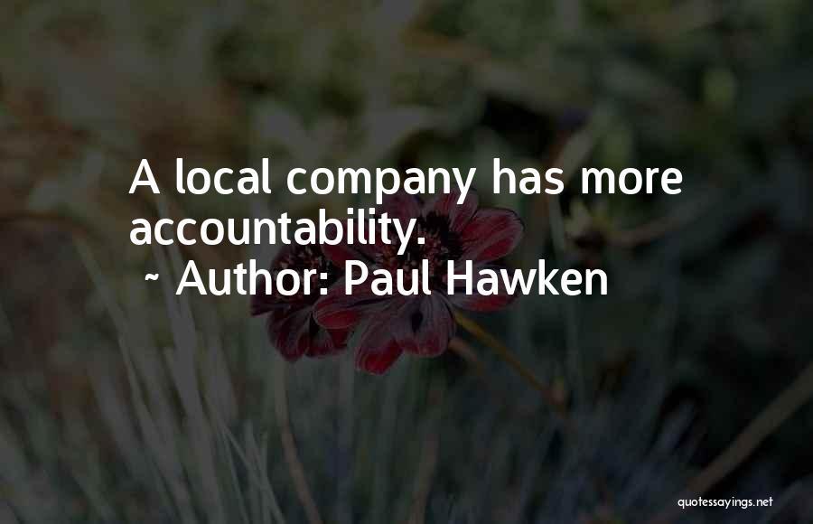 Paul Hawken Quotes 1319382