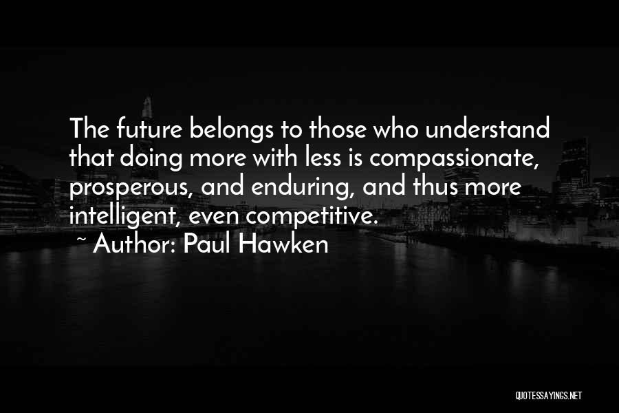 Paul Hawken Quotes 1472602