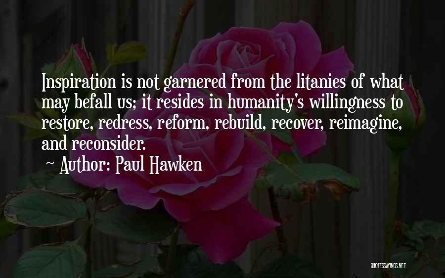 Paul Hawken Quotes 148116