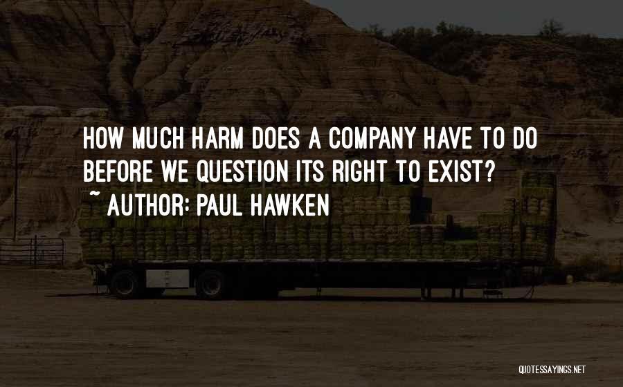 Paul Hawken Quotes 1659288