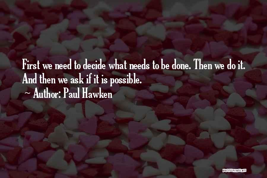 Paul Hawken Quotes 1729346