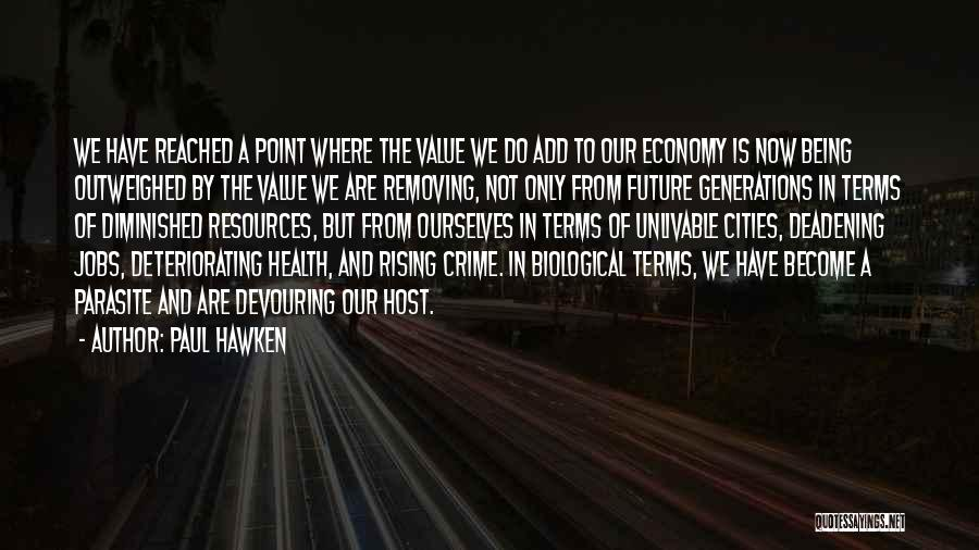 Paul Hawken Quotes 1743978