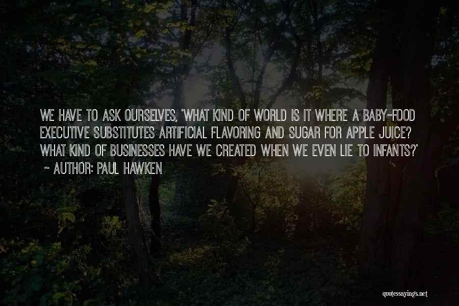 Paul Hawken Quotes 1783436
