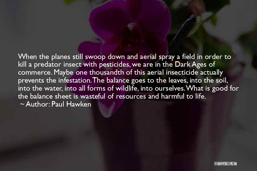 Paul Hawken Quotes 1817594