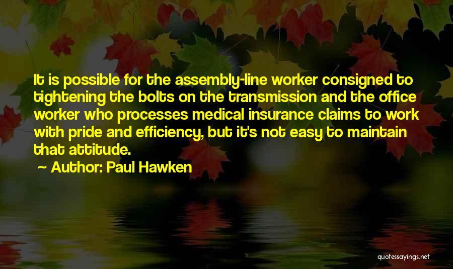 Paul Hawken Quotes 1838209