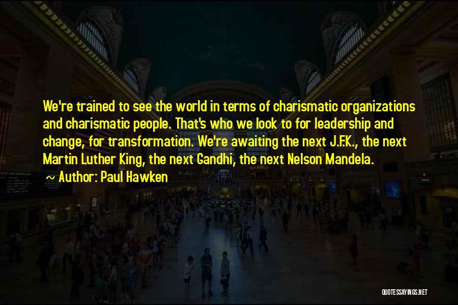 Paul Hawken Quotes 1870029
