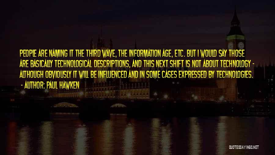 Paul Hawken Quotes 2053521