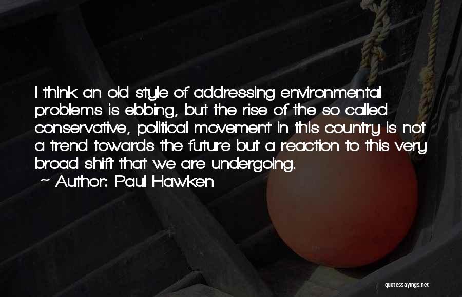 Paul Hawken Quotes 2054670