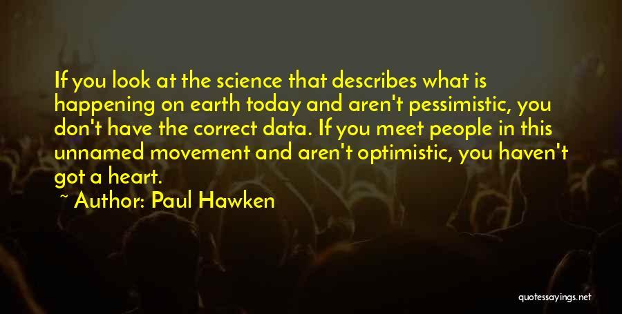 Paul Hawken Quotes 2065911