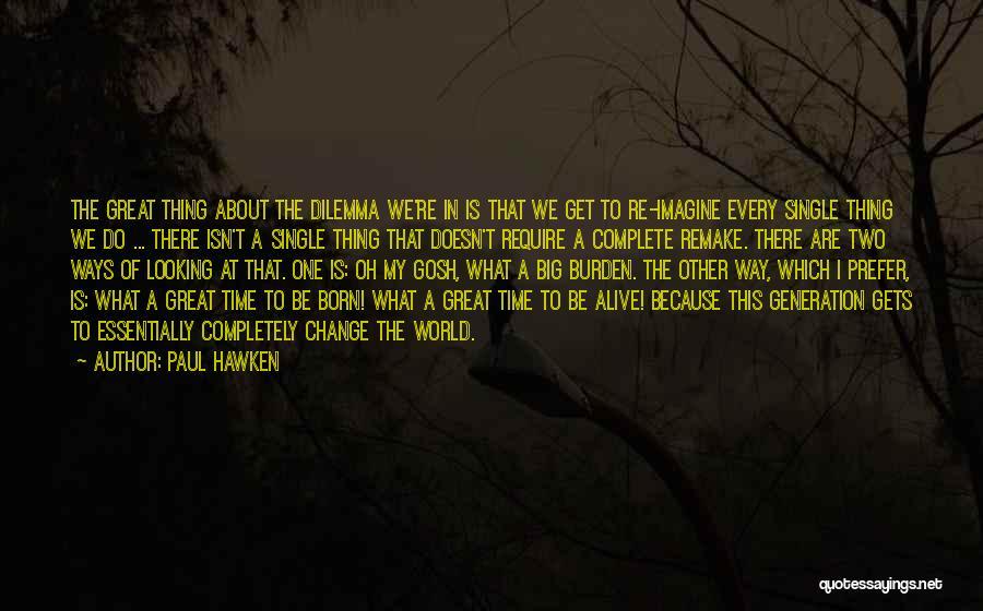 Paul Hawken Quotes 2087561