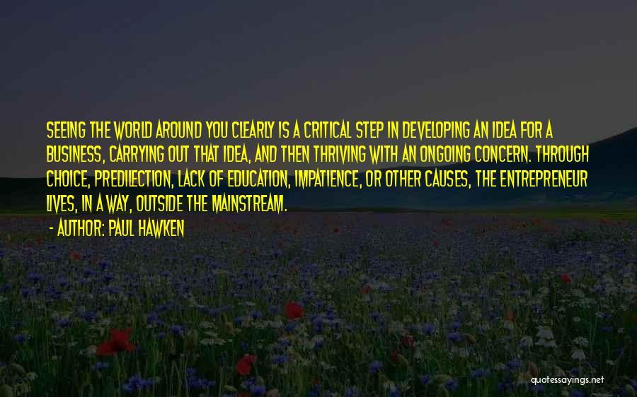 Paul Hawken Quotes 2132573
