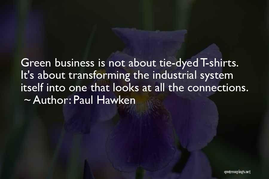 Paul Hawken Quotes 2163456