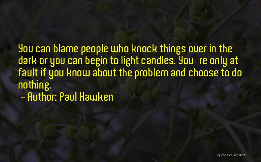 Paul Hawken Quotes 2188097
