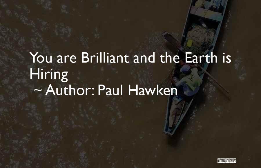 Paul Hawken Quotes 227260