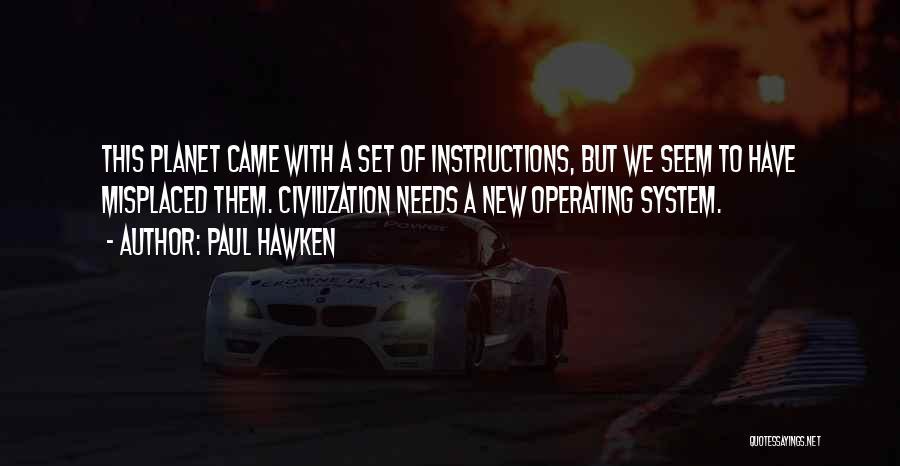 Paul Hawken Quotes 303492