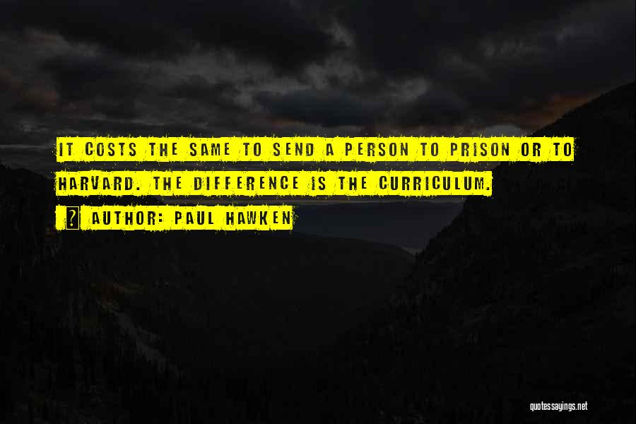 Paul Hawken Quotes 435519
