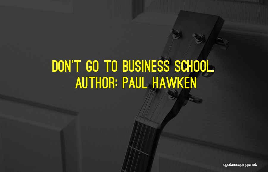 Paul Hawken Quotes 478175