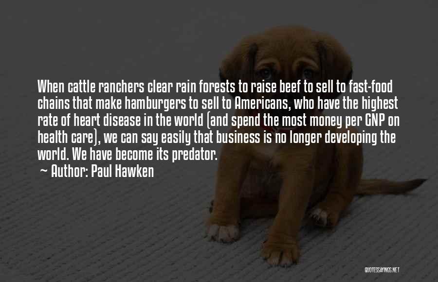 Paul Hawken Quotes 501728