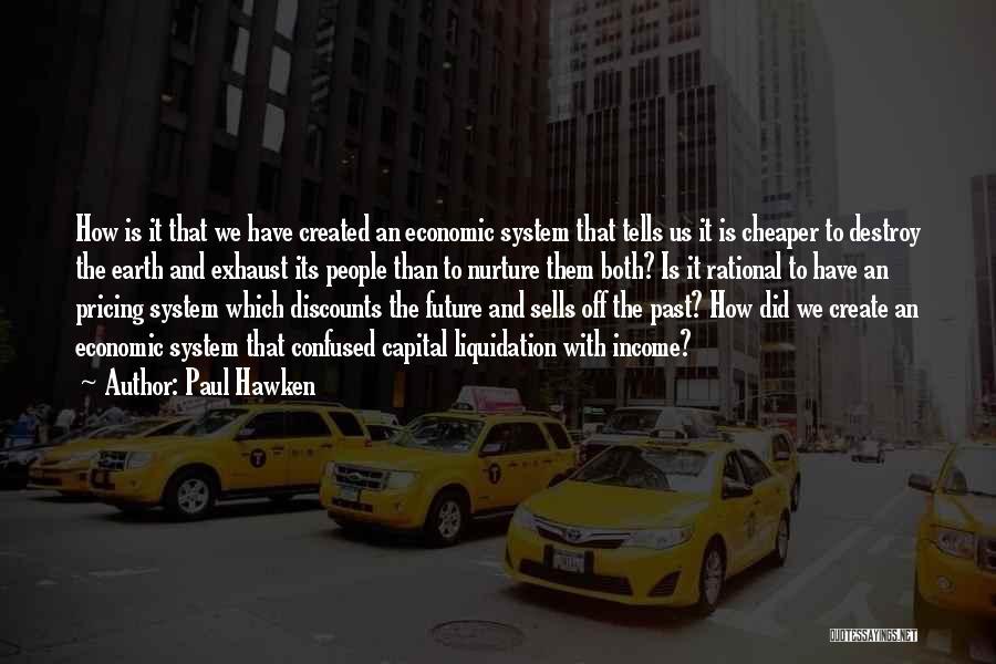Paul Hawken Quotes 511758