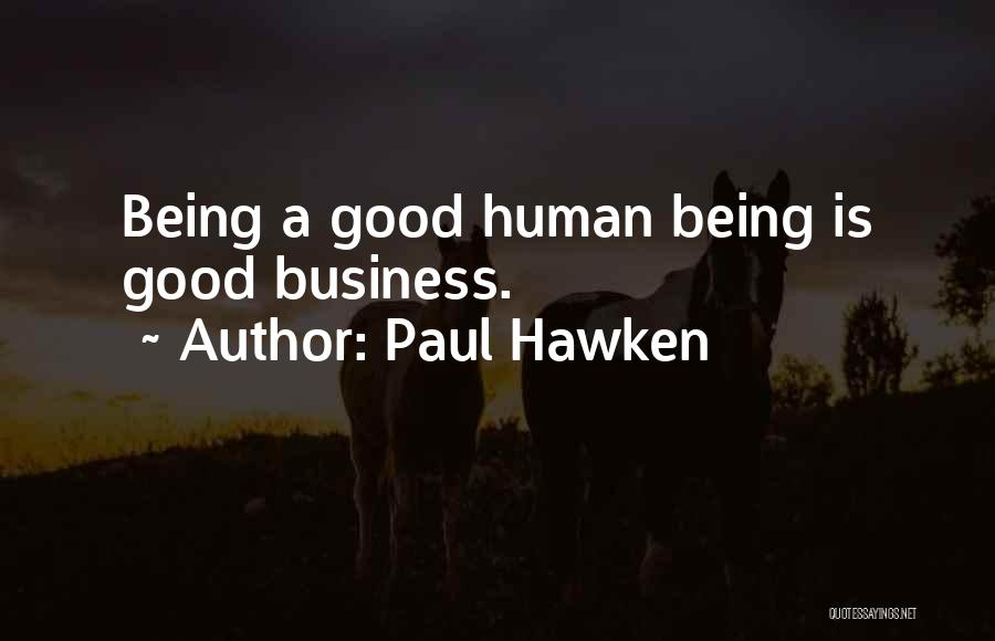 Paul Hawken Quotes 518222