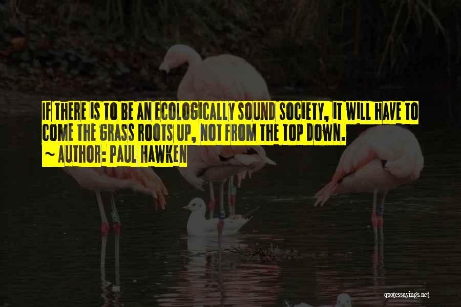 Paul Hawken Quotes 554689