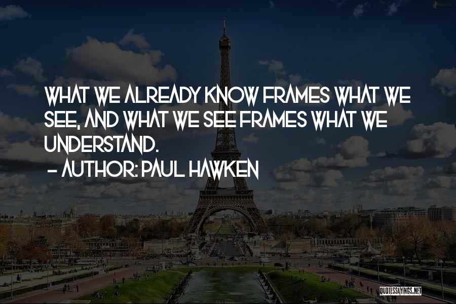 Paul Hawken Quotes 597638