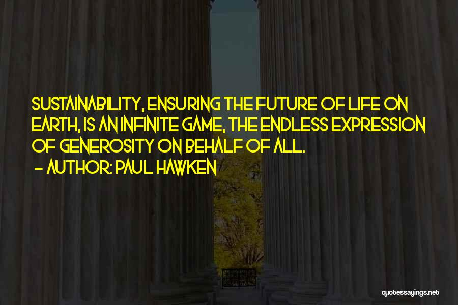 Paul Hawken Quotes 734203