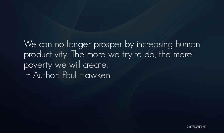 Paul Hawken Quotes 845884