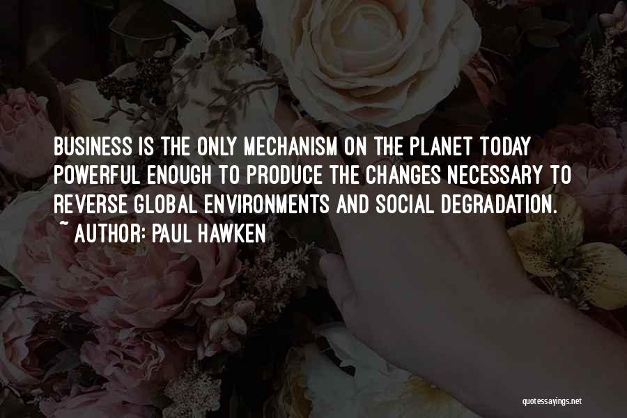 Paul Hawken Quotes 918848