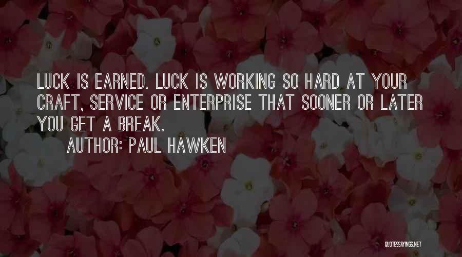 Paul Hawken Quotes 92862